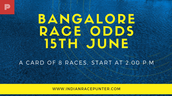 Bangalore Race Odds 15th June