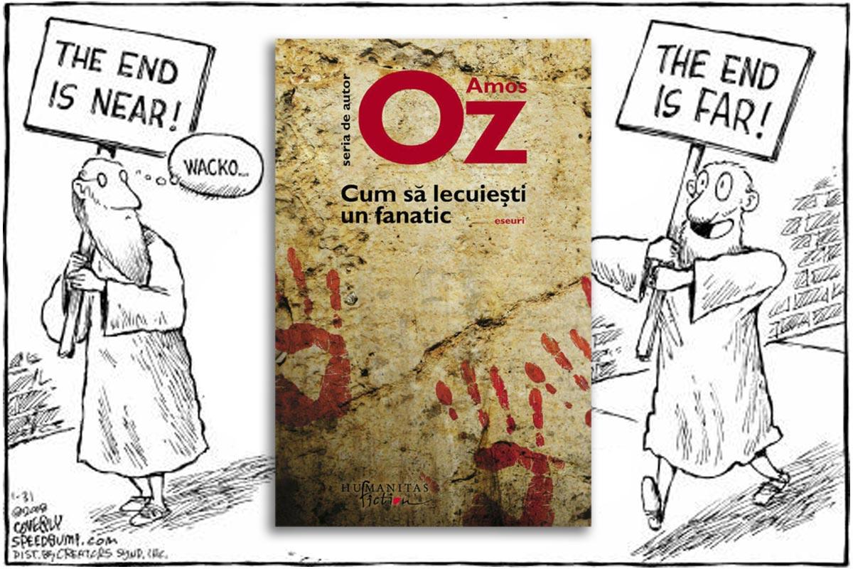 Cum sa lecuiesti un fanatic Amos Oz recenzie pareri