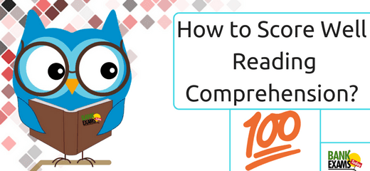 How to Score Well Reading Comprehension?
