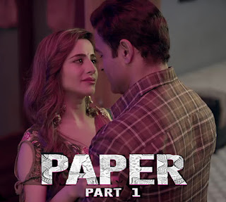 Paper (2020) Part 1 720p Hindi Complete Web Series 705MB HDRip
