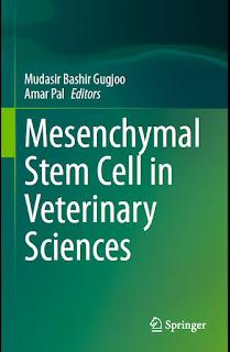 Mesenchymal Stem Cell in Veterinary Sciences by Mudasir Bashir Gugjoo, Amar Pal