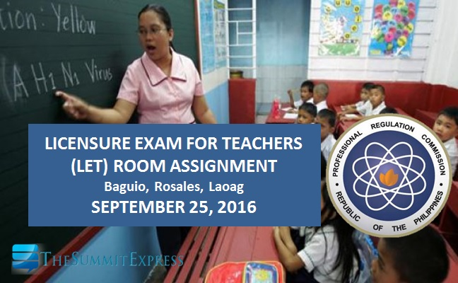 Room Assignment for LET September 2016 Baguio, Laoag, Rosales