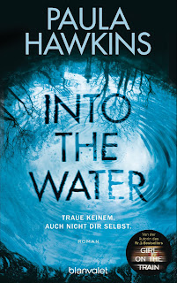 https://www.randomhouse.de/Paperback/Into-the-Water-Traue-keinem-Auch-nicht-dir-selbst-/Paula-Hawkins/Blanvalet-Hardcover/e455642.rhd