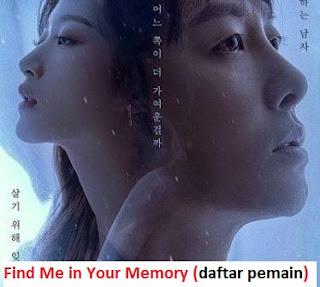 Biodata Pemain Drama Korea Find Me in Your Memory 2020