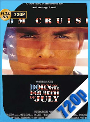 Nacido el cuatro de julio (1989) HD[720P] latino[GoogleDrive] DizonHD