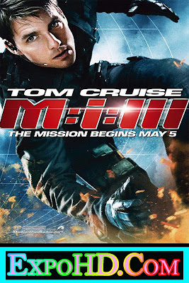 Mission Impossible III 2006 _ Dual Audio 480p || BluRay 720p || Esub 495Mb || Watch Online