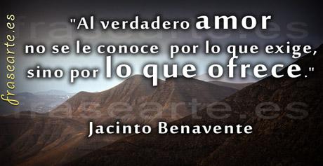 Frases de amor, Jacinto Benavente