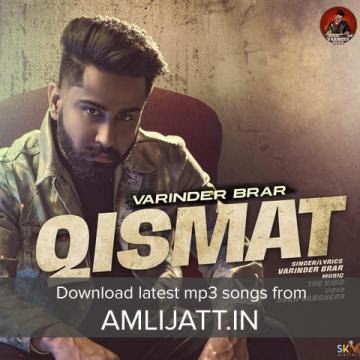 qismat varinder brar song download