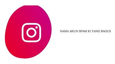 Nama Akun Spam IG yang Bagus Bahasa Inggris dan Artinya
