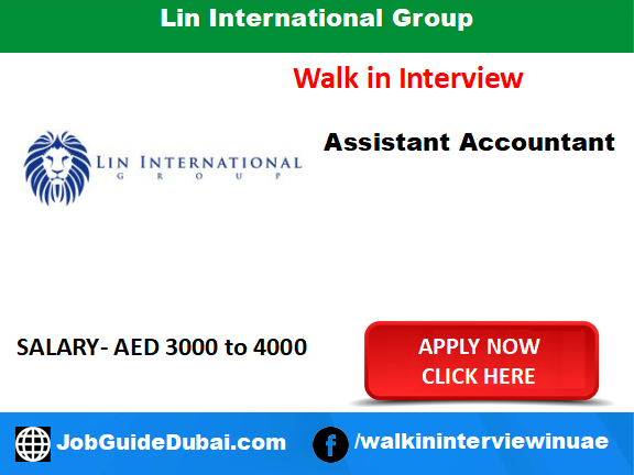 Lin International Group Career for assistant accountant in Dubai