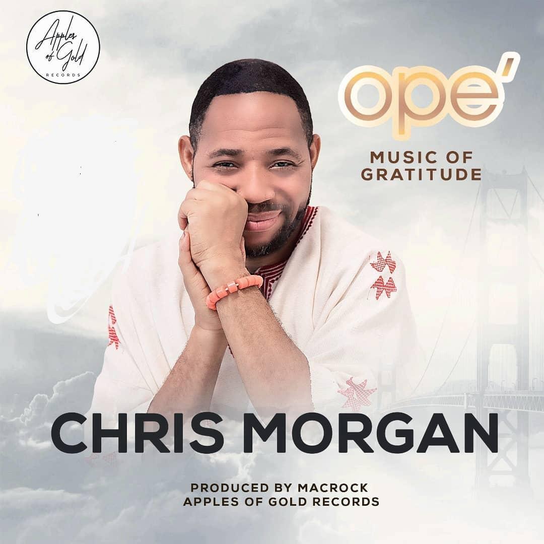 Chris Morgan - Ope Lyrics & Mp3 Download