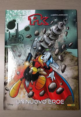 PK Un Nuovo Eroe PKNA Paperinik Disney Panini Comics Roberto Gagnor Alberto Lavoradori
