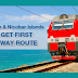 Strategic boost! Rail track​ in Andaman and Nicobar Islands - Indian Railways