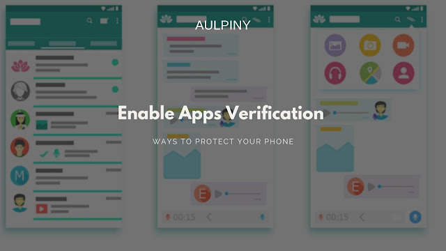 Enable Apps Verification in Your Smartphone