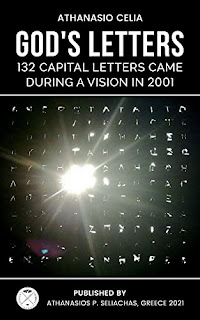 God's letters: 132 Capital Letters came during a Vision in 2001 book promotion sites Athanasio Celia
