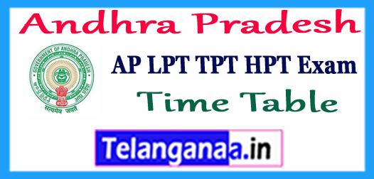 AP LPT TPT  HPT Time Table Download 2018