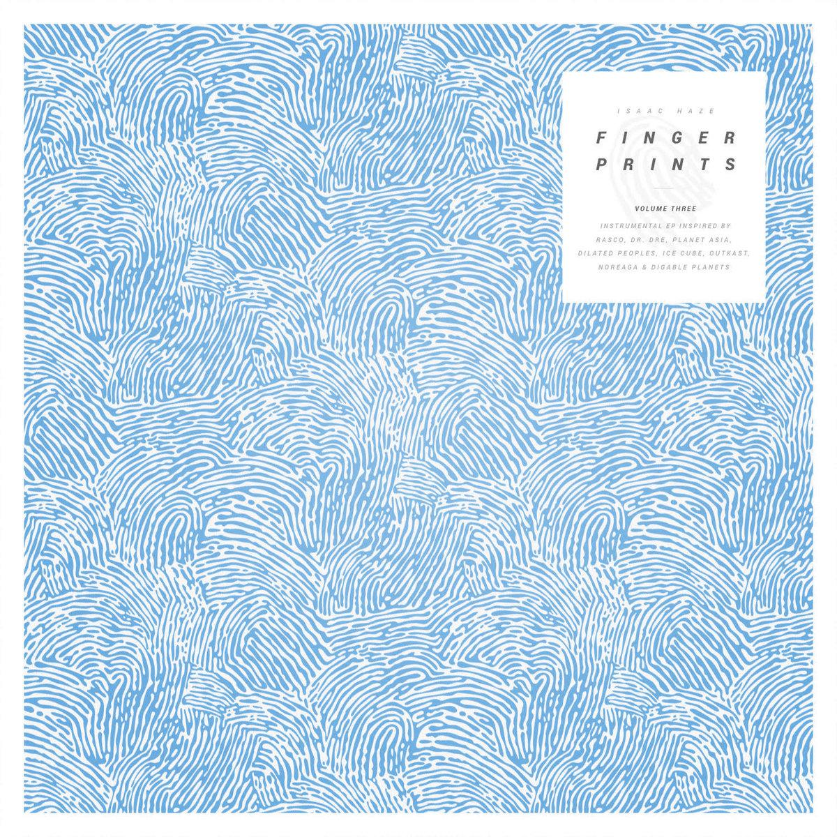 vinyl, beattape, full album stream, vinyltipp, albumtipp, hiphop beats, hiphop instrumental,  Fingerprints Vol. 3 von Isaac Haze im Full Album Stream