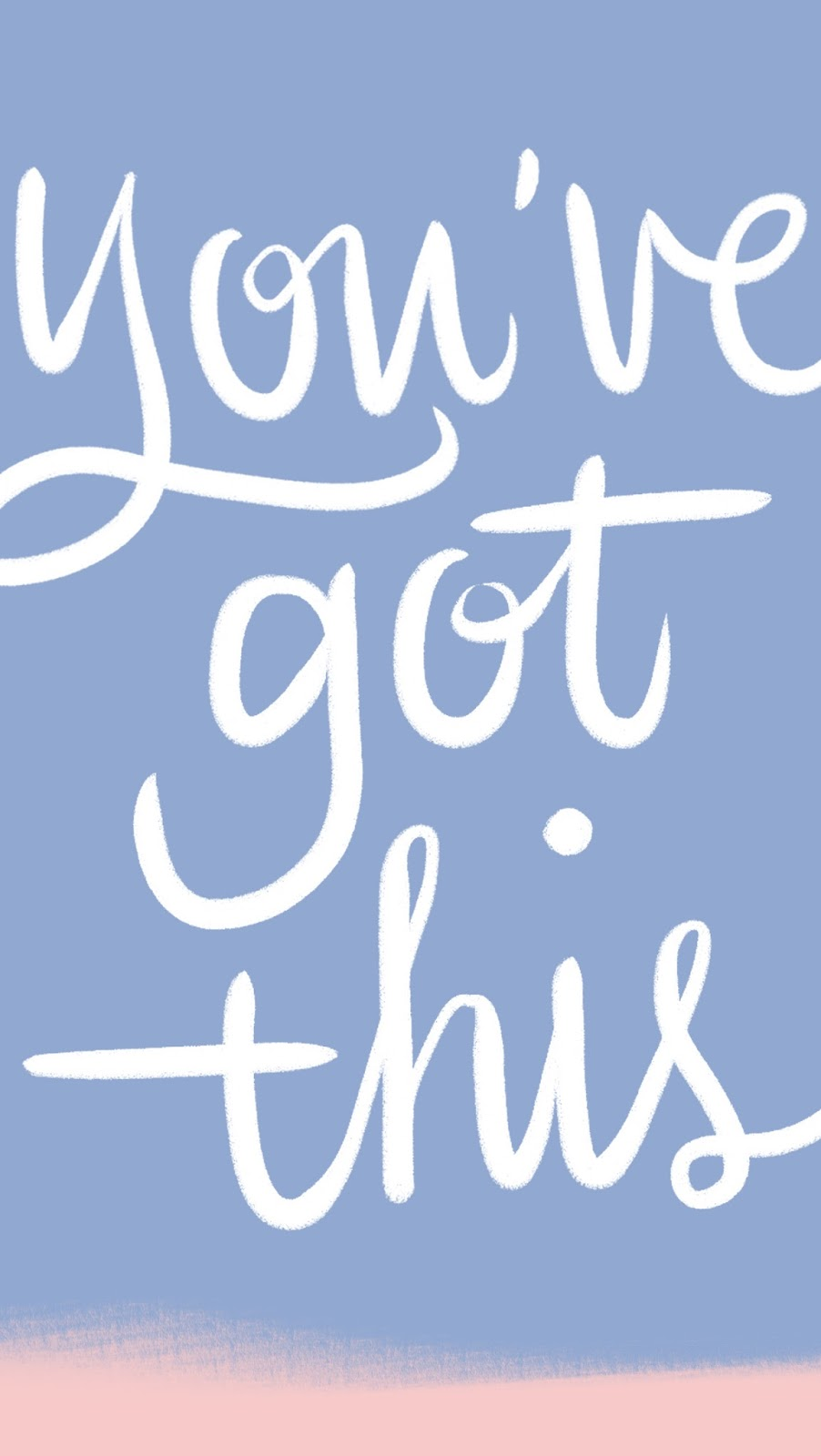 Mobile YouveGotThis wallpaper