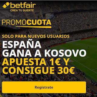 betfair promocuota España gana Kosovo 31-3-2021