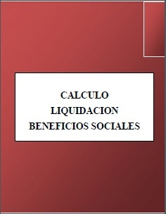 http://manualaboral.blogspot.com/2013/12/calculo-liqudiacion-beneficios-sociales.html