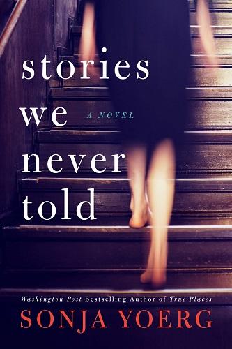 Stories We Never Told by Sonja Yoerg pdf