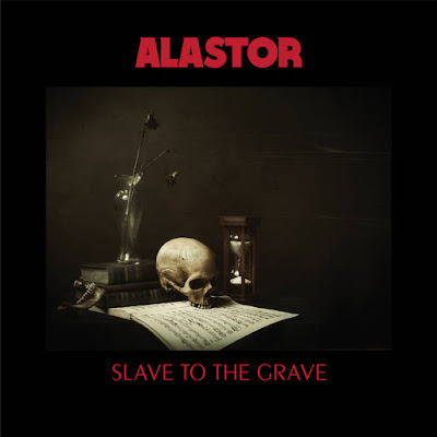 Alastor – Slave To The Grave