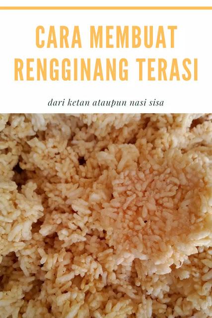 Cara Membuat Rengginang Terasi dari Ketan ataupun Nasi Sisa