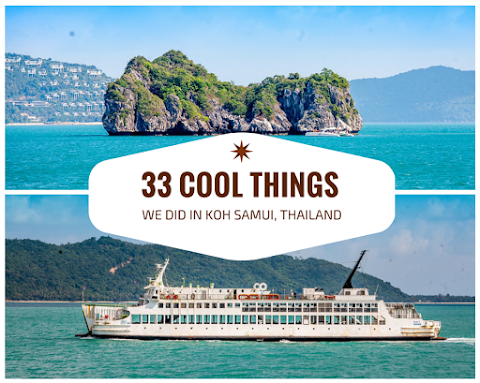 33 Cool Things We Did in Koh Samui