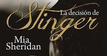 Resultado de imagen de reseña libro la decision de stinger