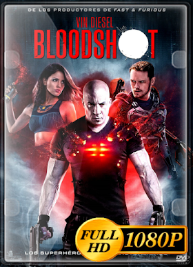 Bloodshot (2020) HD 1080p Latino