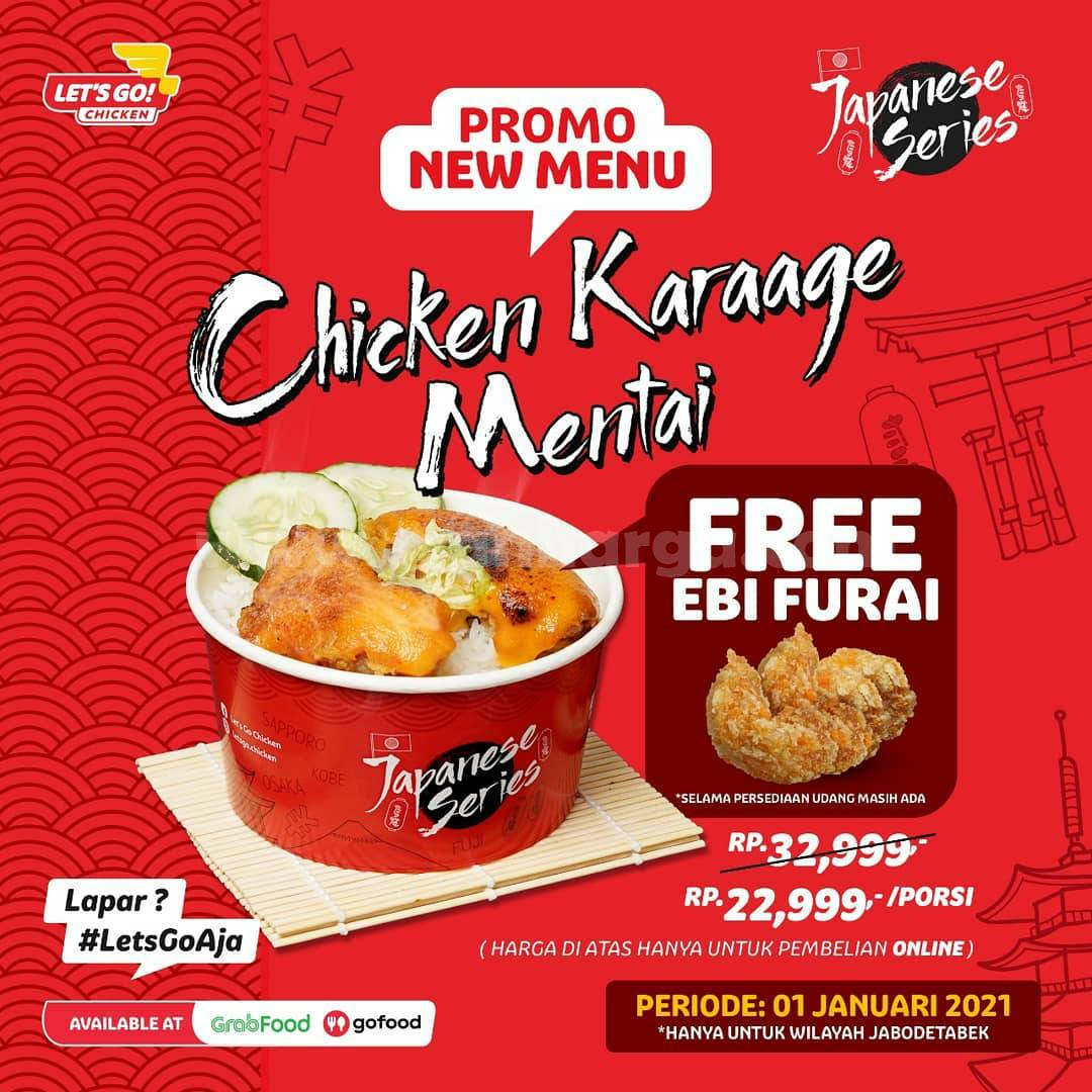 Let's Go Chicken Promo Menu Chicken Karaage Mentai Gratis Ebi Furai Harga hanya Rp 22.999