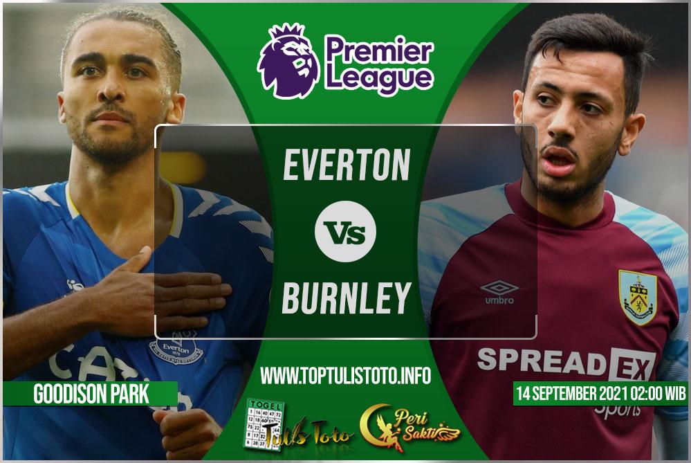 Prediksi Everton vs Burnley 14 September 2021