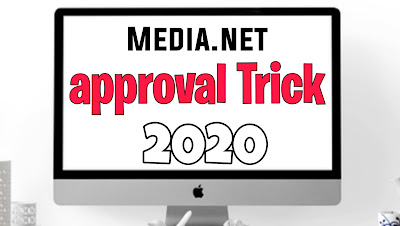 Media.net Approval Trick 2020, How to get Media.net approval