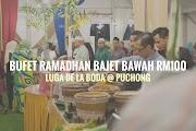 Bufet Ramadhan Bajet Bawah RM100 Lugar De La Boda @ Puchong