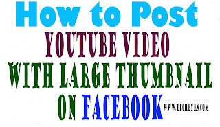 How to Share YouTube Video on Facebook with Large Thumbnail