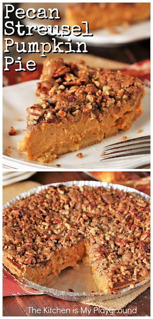 Pecan Streusel Pumpkin Pie ~ This super EASY streusel-topped pumpkin pie is out-of-this-world good. When the streusel's crunchy deliciousness combines with the pumpkin pie creaminess below, it's truly a bite of pumpkin pie paradise. Creamy and crunchy, pumpkin and pecan -- they both go so fabulously together! #pumpkinpie #streuselpumpkinpie  www.thekitchenismyplayground.com