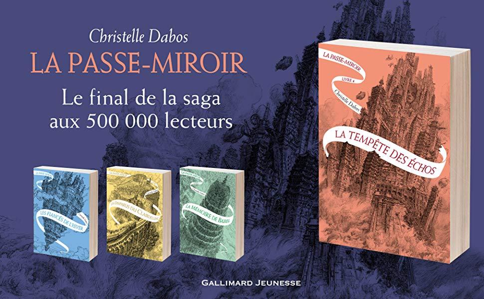 La Passe-miroir - Tome 4 : La Tempête des échos, Christelle Dabos