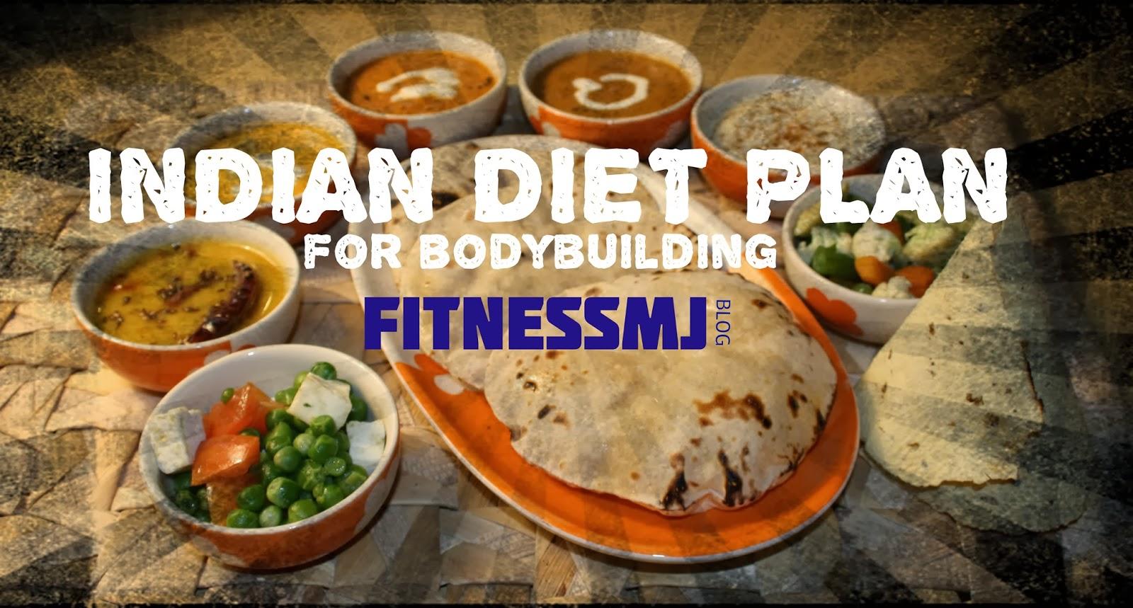 Indian Diet Plan for Bodybuilding - AESTHETIC BODYBUILDING