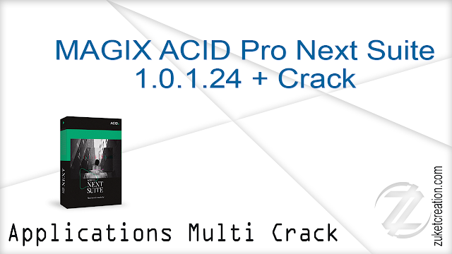 MAGIX ACID Pro Next Suite 1.0.1.24 + Crack    |  511 MB