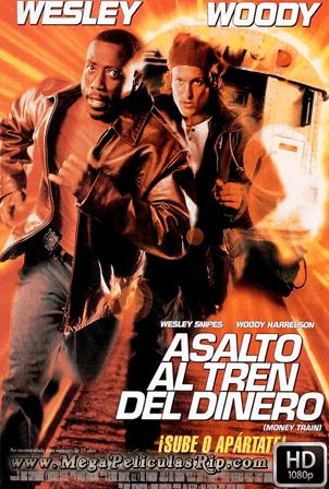 Asalto Al Tren Del Dinero [1080p] [Latino-Ingles] [MEGA]
