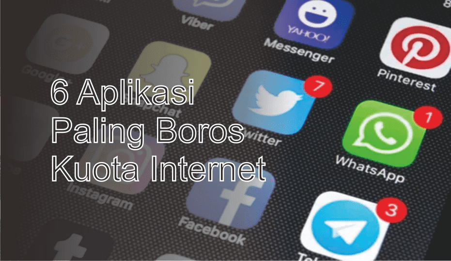 6 Aplikasi Paling Boros Kuota Internet
