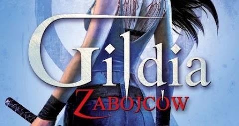 [Przedpremierowo] Małgorzata Stefanik - Gildia Zabójców (Gildia Zabójców #1)