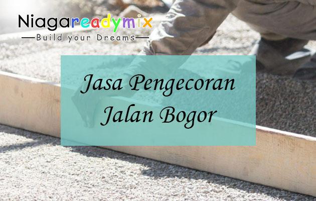 Harga Jasa Pengecoran Jalan Bogor