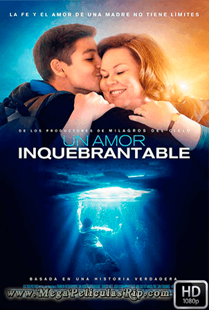 Un Amor Inquebrantable [1080p] [Latino-Ingles] [MEGA]