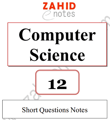 2nd year class 12 ics part 2 computer science notes lahore board