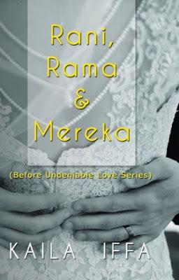 Rani, Rama & Mereka by Kaila Iffa Pdf