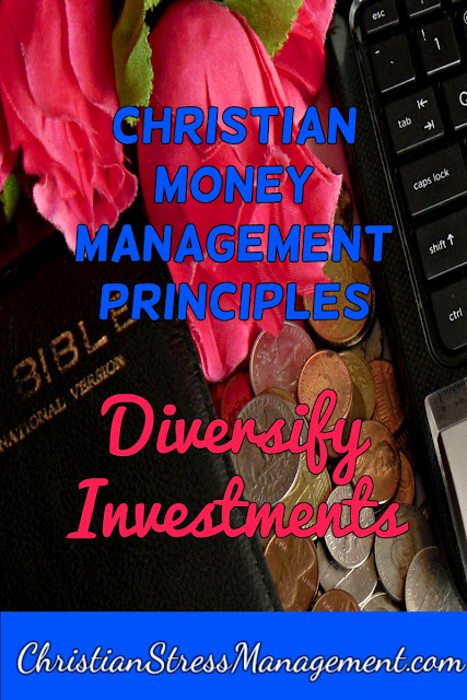 Christian Money Management Principles: Diversify Investments