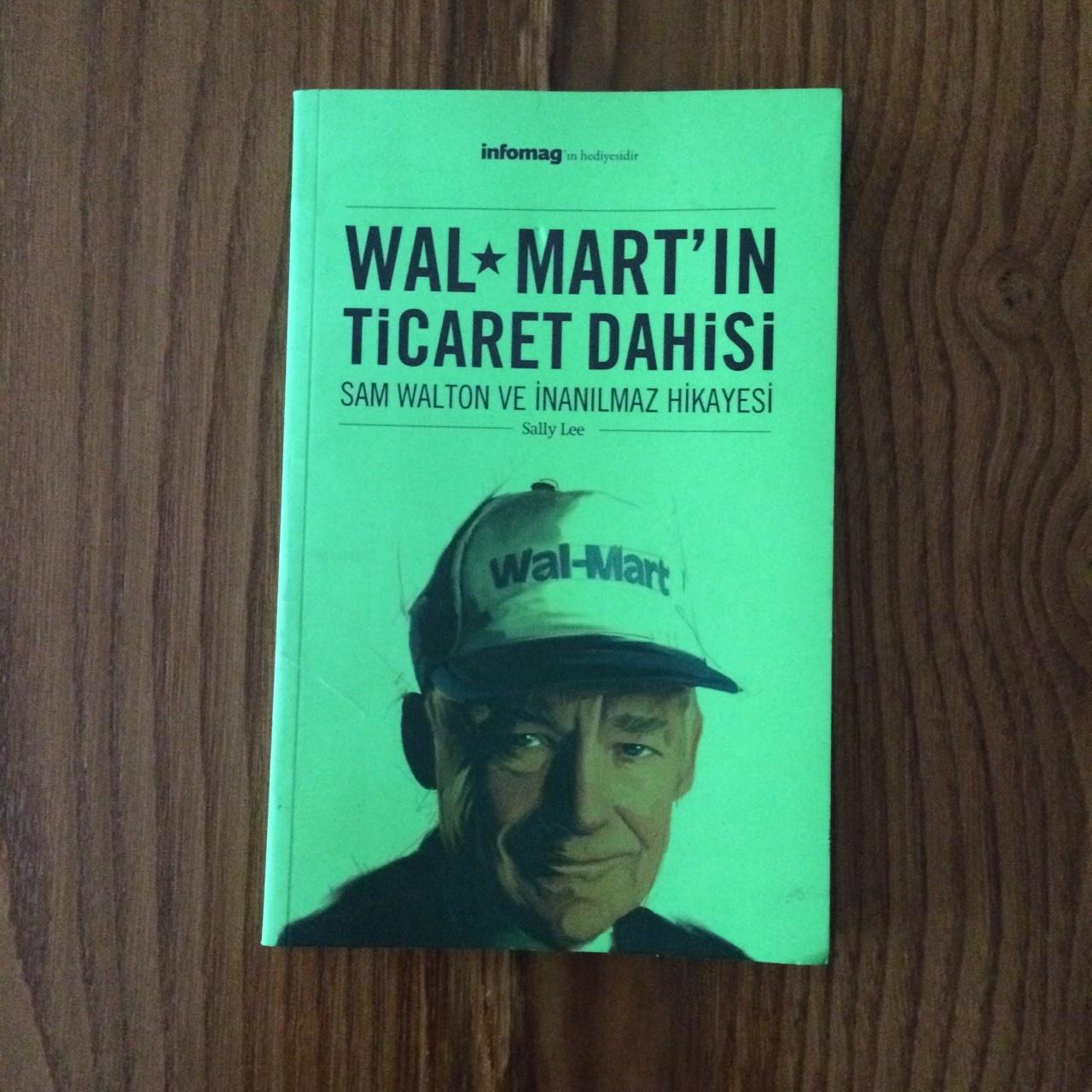 WalMart'in Ticaret Dahisi - Sam Walton & Inanilmaz Hikayesi  (Kitap)
