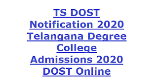 TS DOST Notification 2020 Telangana Degree College Admissions Notification 2020 DOST Online Application Form