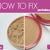 DIY: how to fix a broken powder
